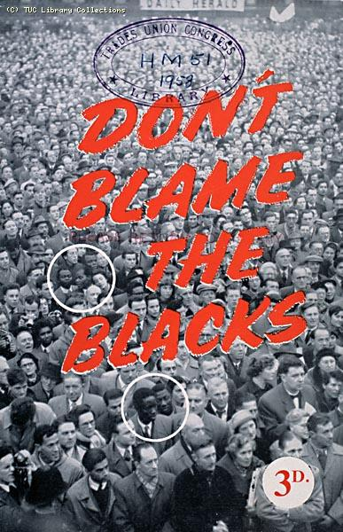 Don't Blame the Blacks - pamphlet against racial discrimination