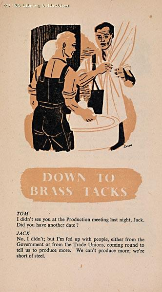 'Down to brass tacks' - TUC leaflet about industrial production, 1947 (front)