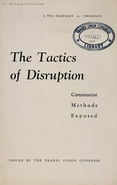 'The tactics of disruption', TUC, 1949