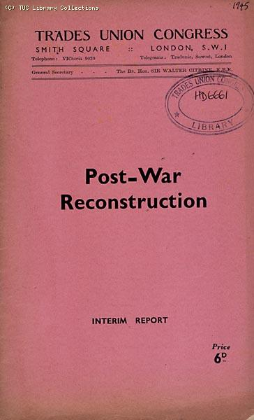 Post-War Reconstruction - TUC report, 1945 (page 1)