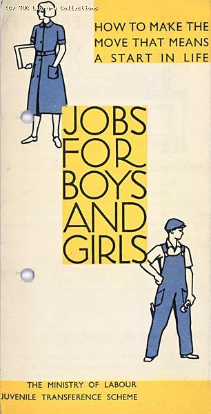 Jobs for Boys and Girls - Ministry of Labour Juvenile Transference Scheme leaflet, c. 1927