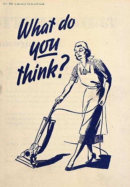 What do you think? TUC leaflet for domestic workers, 1938