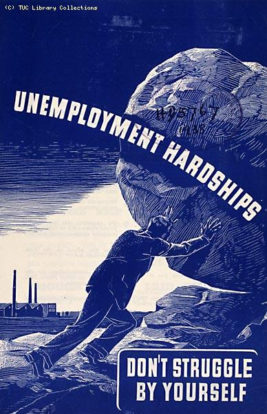 Unemployment Hardships, TUC pamphlet, 1938