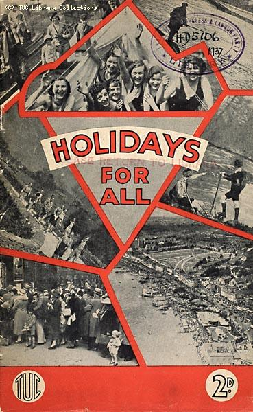 Holidays for All - TUC pamphlet, 1937
