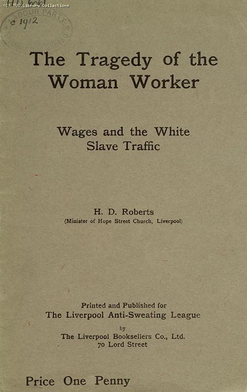 'The tragedy of the woman worker', 1912