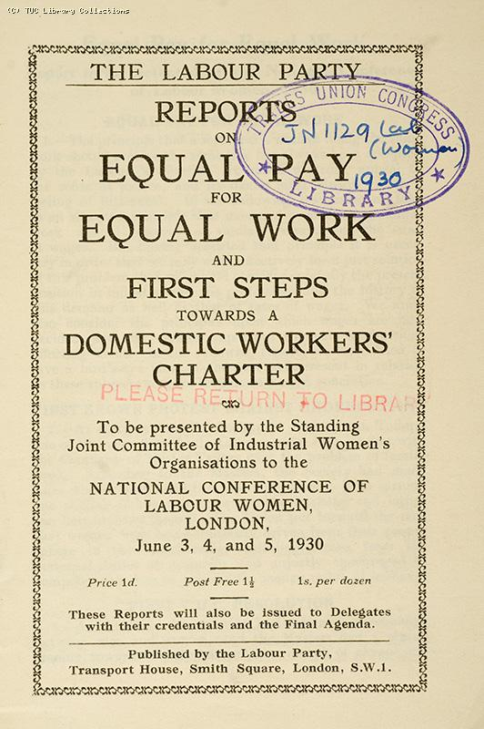 Equal pay for equal work - Labour Party report, 1930