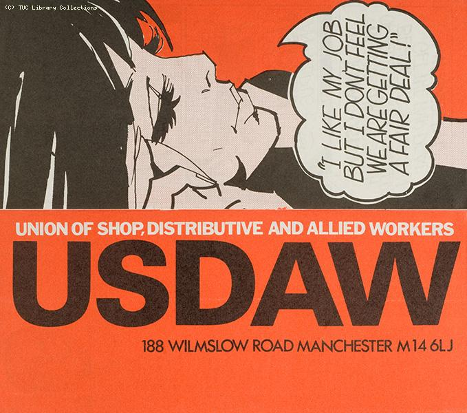 'I like my job but I don't feel we are getting a fair deal' - USDAW leaflet, 1980
