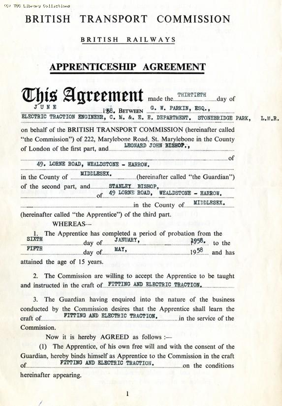 This agreement between the British Transport Commission and Leonard Bishop accepts the latter's son, Stanley Bishop, as an apprentice in Fitting and Electric Traction for the period 1958-1963.
