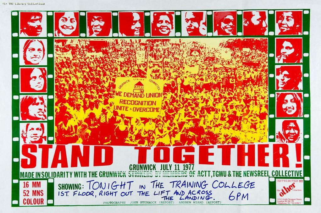 Stand together! - Grunwick film, 1977