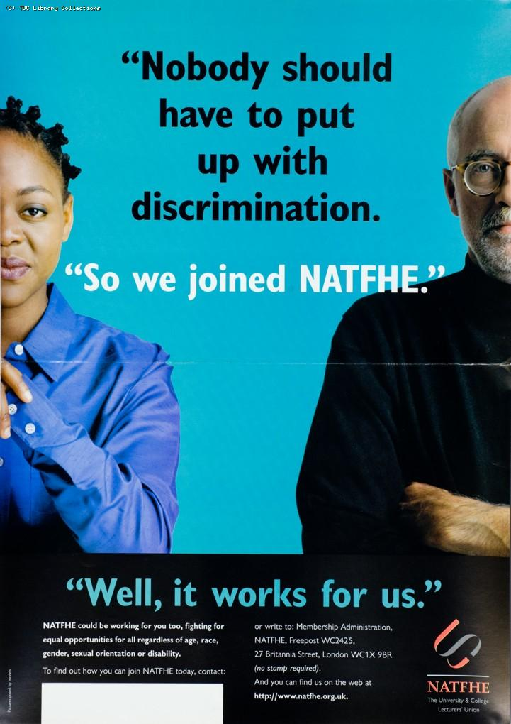 Nobody should have to put up with discrimination - NATFHE poster, c. 1995