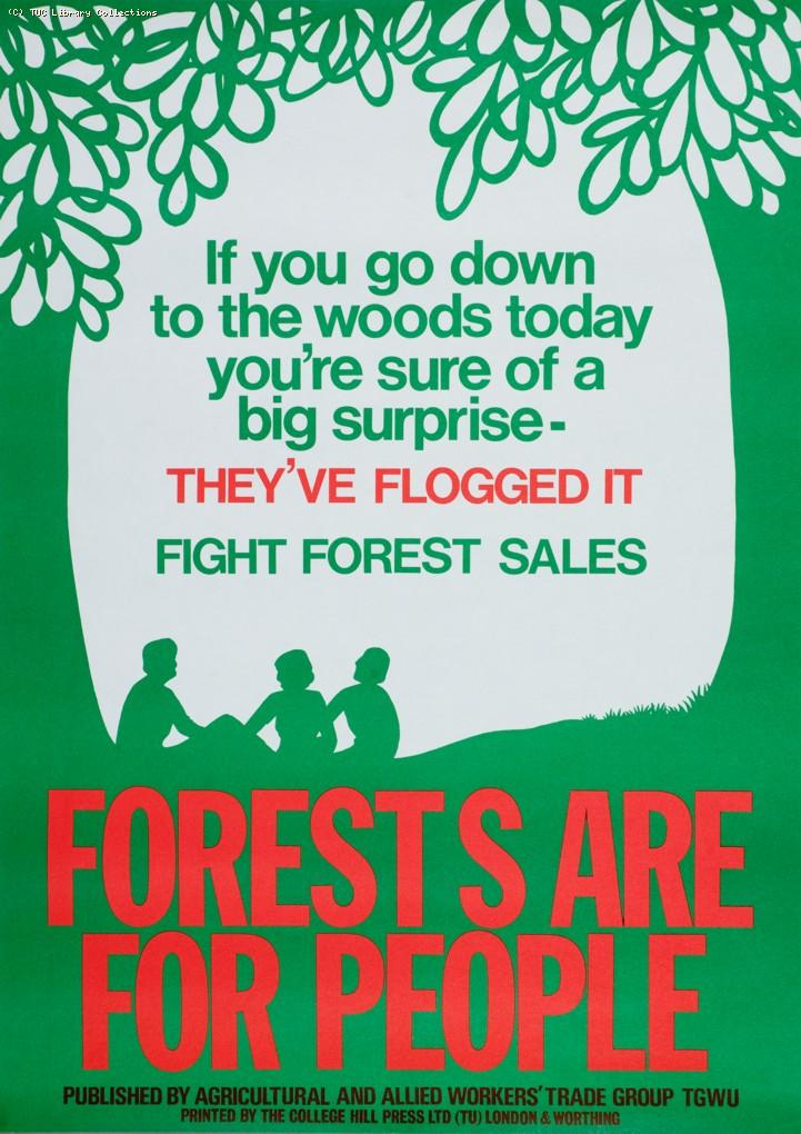 Forests are for people - TGWU poster, c. 1981