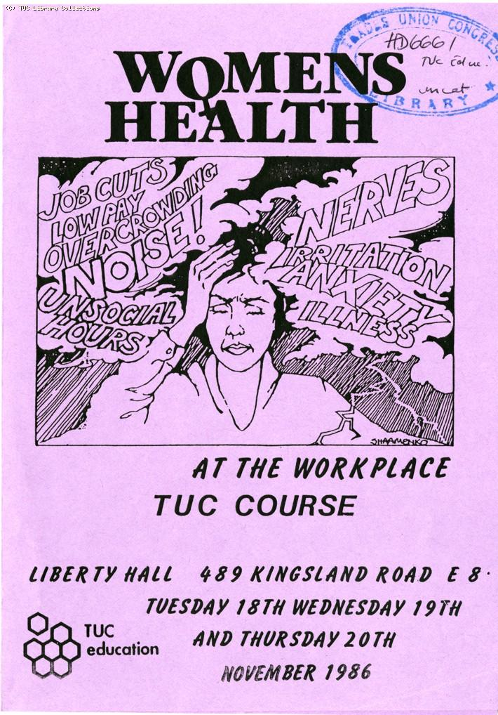 Women's health at the workplace - TUC course, 1986