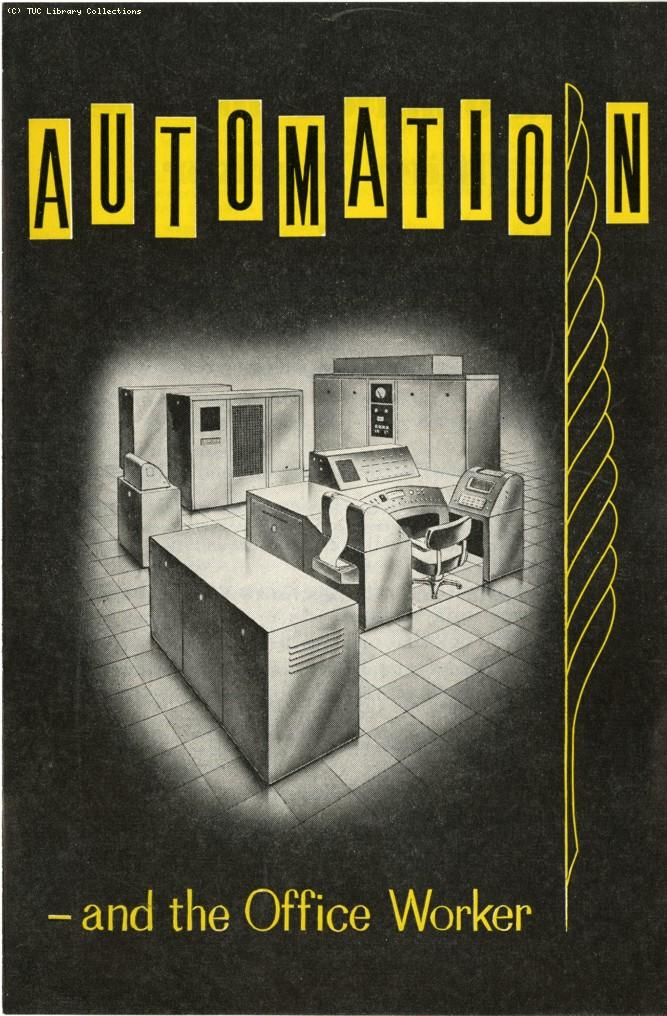 Automation and the office worker, 1961