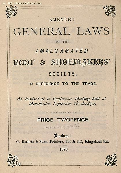 Amalgamated Boot and Shoemakers' Society rule book 1873 (page 1)