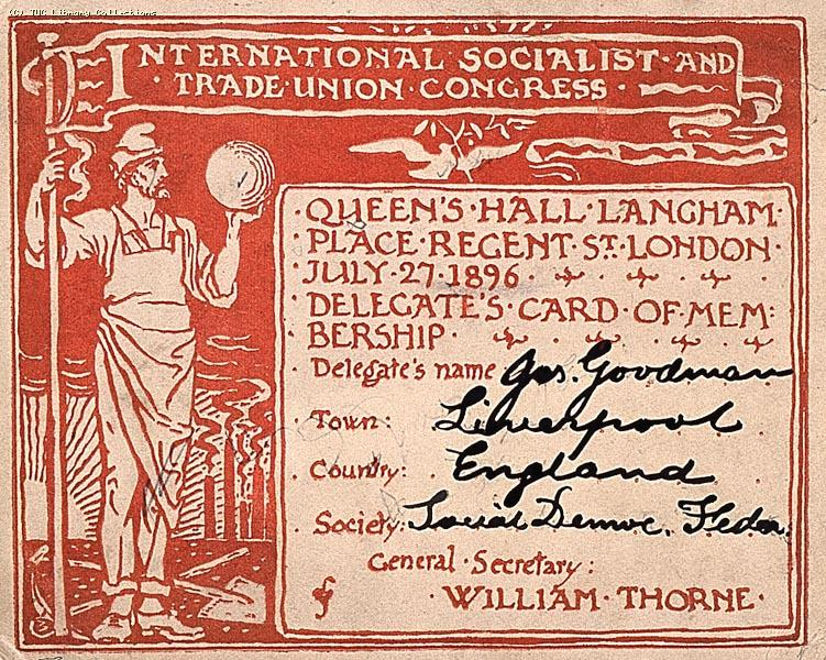 International Socialist and Trade Union Congress London, July 1896, delegates card belonging to Joseph Goodman from Liverpool