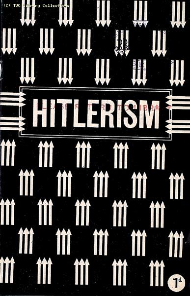 'Hitlerism' - National Joint Council pamphlet, 1933