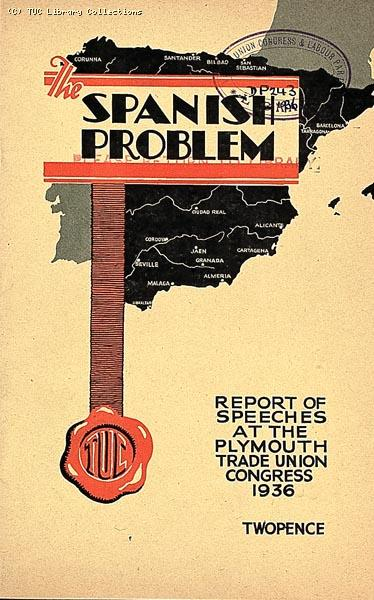 'The Spanish Problem' - TUC report, 1936