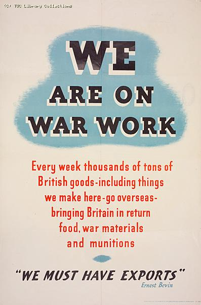 We are on war work--We must have exports