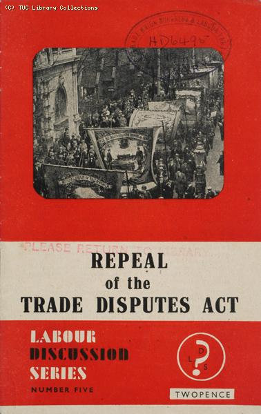 Repeal of the Trades Disputes Act