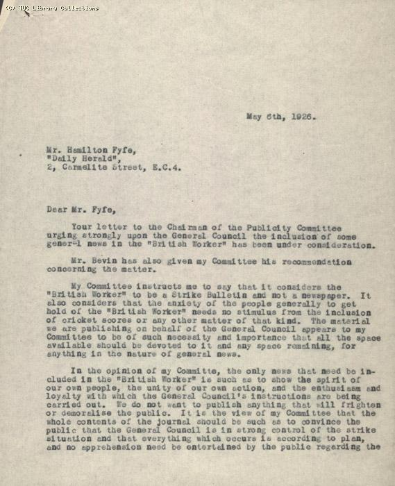 Letter from Secretary of Press and Communications Committee to Hamilton Fyfe, Daily Herald, 6 May 1926, re: inclusion of non-strike news in the British Worker
