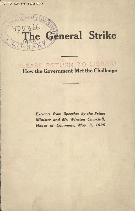 The General Strike - How the Government met the challenge