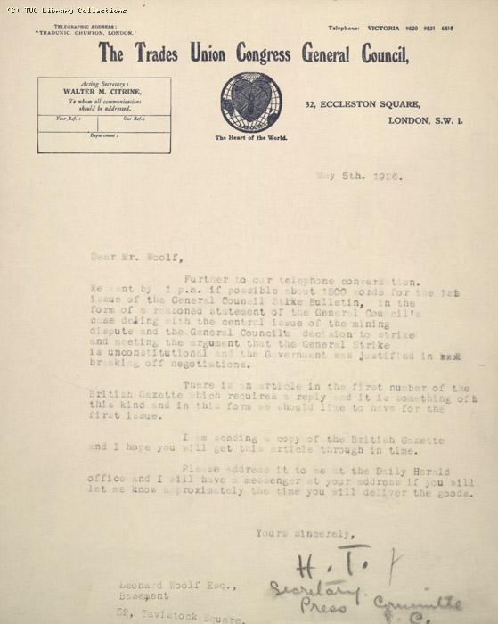 Letter from, Secretary of Press Committee to Leonard Woolf, 5 May 1926, re: asking for  1500 words for the first Strike Bulletin replying to the governments charge that the strike is unconstitutional.