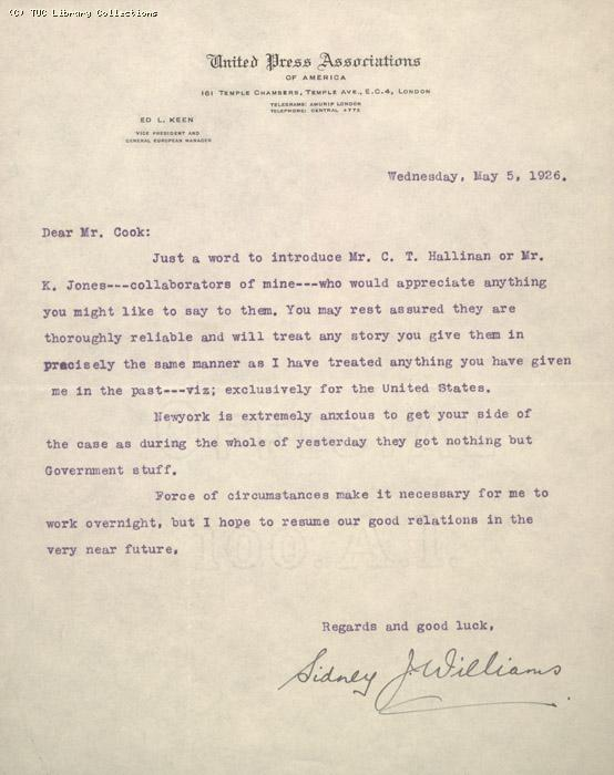 Letter from Sidney Williams, United Press Associations to Mr. (A.J ?) Cook, 5 May 1926, re: introducing two American journalists covering the strike