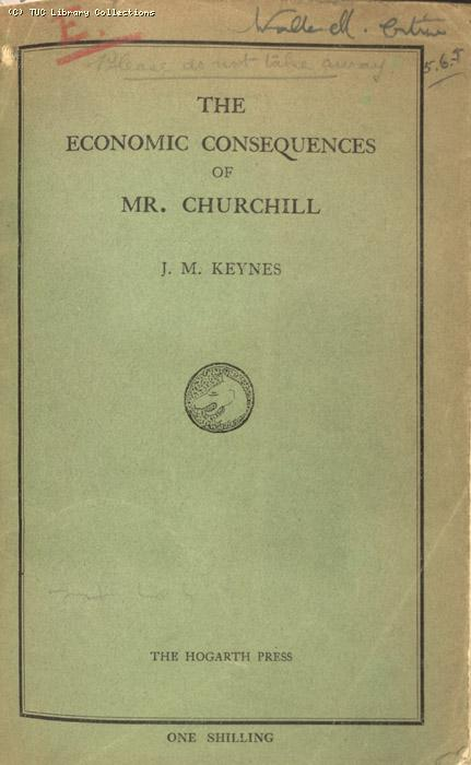 Mining Crisis and National Strike,1925/26 - The Economic Consequences of Mr. Churchill