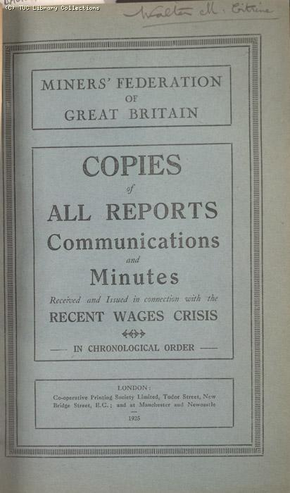 Mining Crisis and National Strike,1925/26 - Copies of all Reports