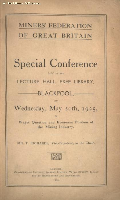 Mining Crisis and National Strike,1925/26 - Miners Federation of GB conference, 20 May 1925