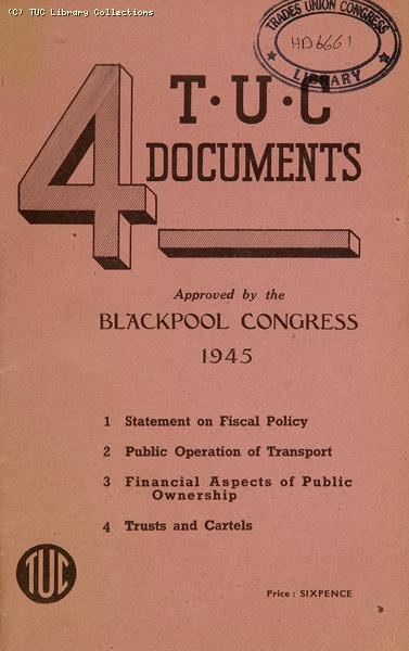 Post-war reconstruction documents - TUC Congress, 1945
