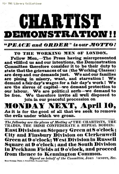 Poster advertising the Chartists' Demonstration organised by the National Charter Association at Kennington Common, London on 10 April, 1848.