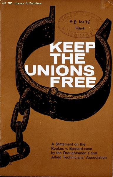 'Keep the unions free', 1964