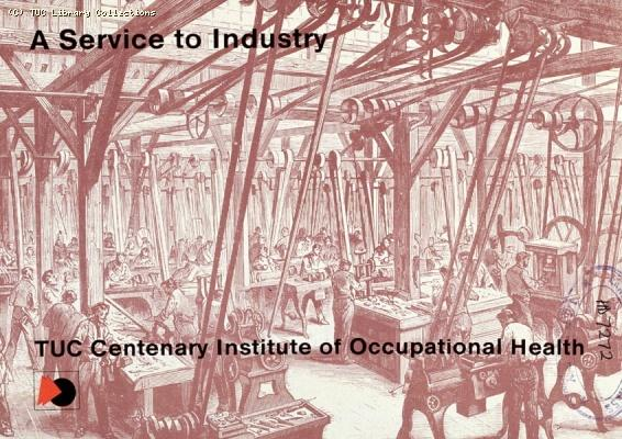 TUC Centenary Institute of Occupational Health, 1978