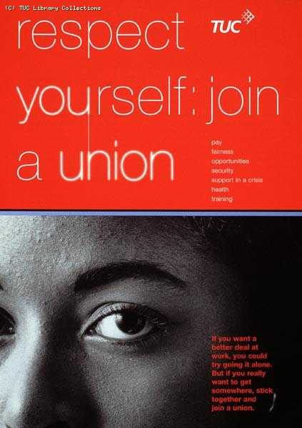 TUC leaflet - Respect Yourself: Join a Union, 1997