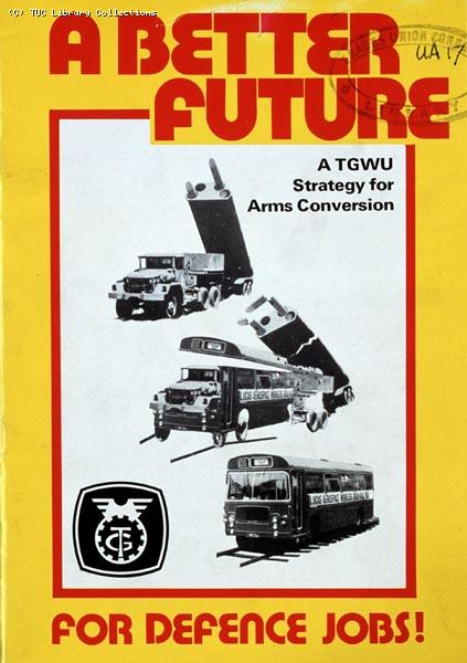 A Better Future - TGWU pamphlet, 1983