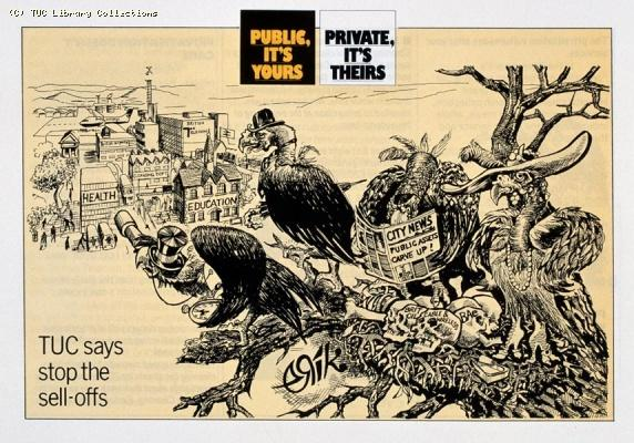 TUC Anti - Privatisation Campaign leaflet, 1984