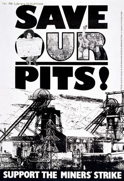 Poster - National Union of Mineworkers, 1984