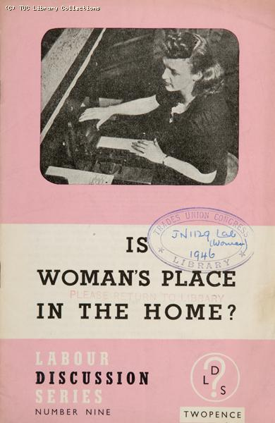 'Is Woman's Place in the Home?' 1946
