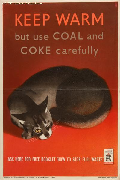 Keep warm but use coal and coke carefully, 1940-1945