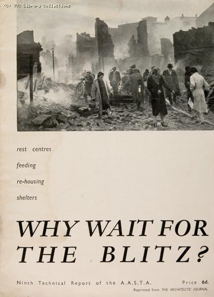 'Why wait for the Blitz', 1941