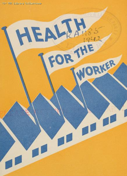 Health for the worker, 1942