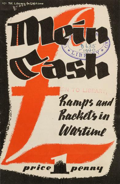 'Mein cash - ramps and rackets in wartime', 1940