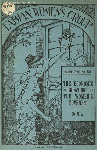 The economic foundations of the Women's Movement, 1914