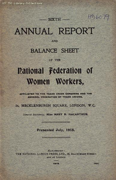 Annual Report - National Federation of Women Workers, 1913